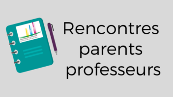 RENCONTRES PARENTS PROFESSEURS LYCÉE